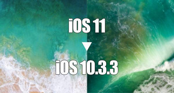 iOS 11/11.0.2 To iOS 10.3.3